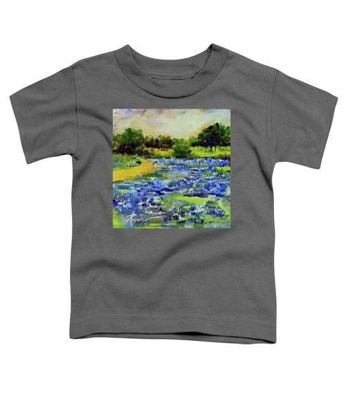 Where The Beautiful Bluebonnets Grow Toddler T-Shirt