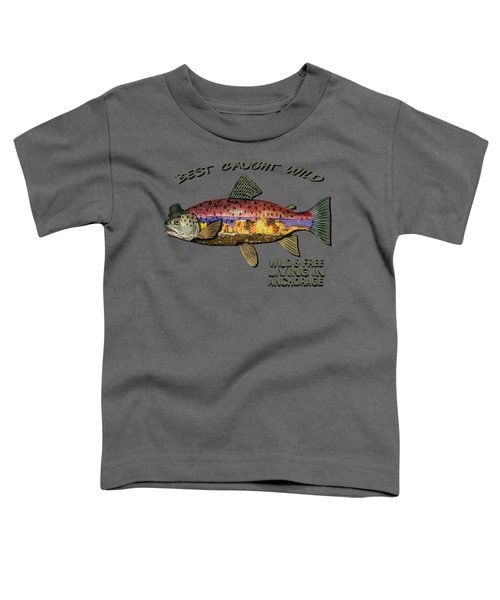 Wild And Free In Anchorage-trout With Hat Toddler T-Shirt by Elaine Ossipov