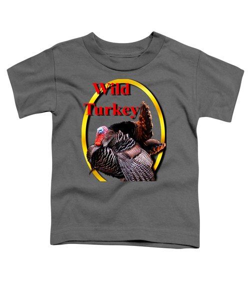 Wild Turkey Toddler T-Shirt by John Furlotte