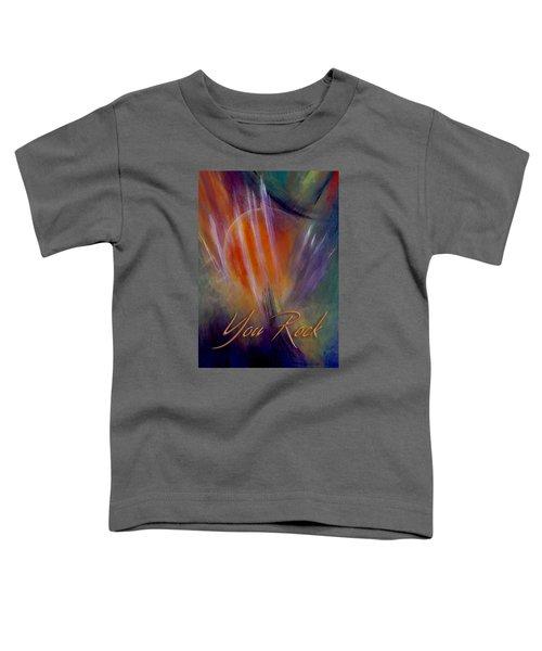 You Rock Toddler T-Shirt