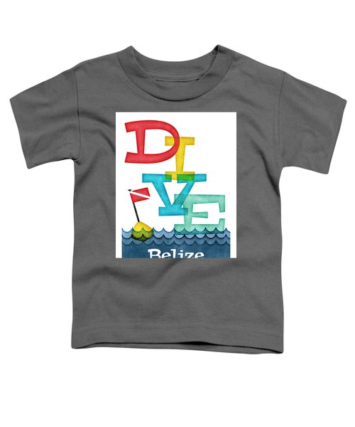 Belize Dive - Colorful Scuba Toddler T-Shirt