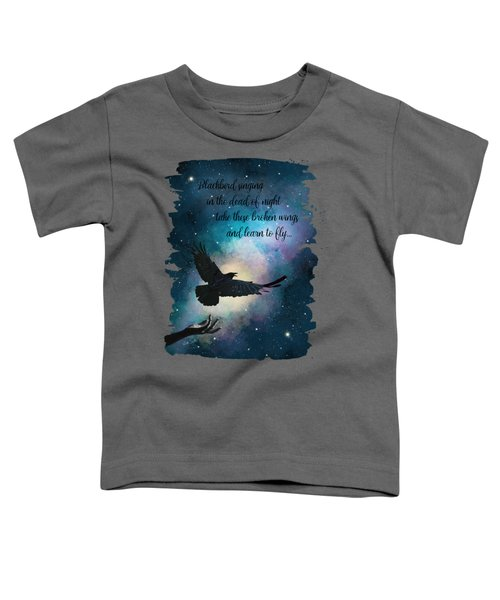 Blackbird Singing With Lyrics Toddler T-Shirt