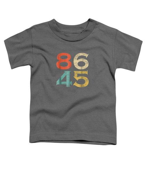 Classic Vintage Style 86 45 Anti Trump T-shirt Toddler T-Shirt