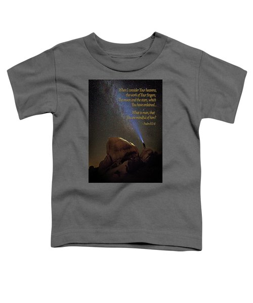 Consider The Heavens Toddler T-Shirt