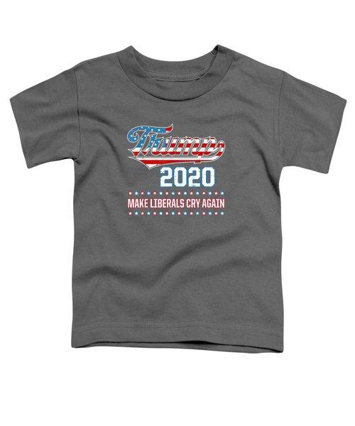 Donald Trump Election 2020 Make Liberals Cry Again T-shirt Toddler T-Shirt