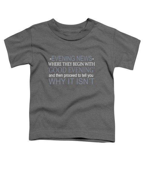 Evening News Toddler T-Shirt
