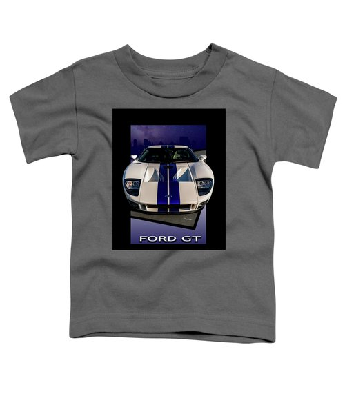 Ford Gt - City Escape Toddler T-Shirt