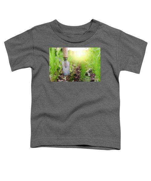 Gardening Shovel In An Orchard During The Gardener's Rest Toddler T-Shirt