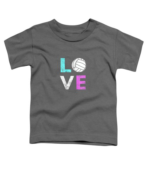 Girls Love Volleyball Best Fun Birthday Gift Tshirt Toddler T-Shirt