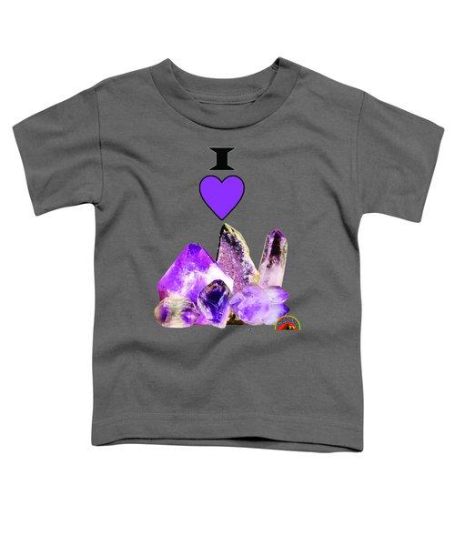 I Love Amethyst Crystals Toddler T-Shirt