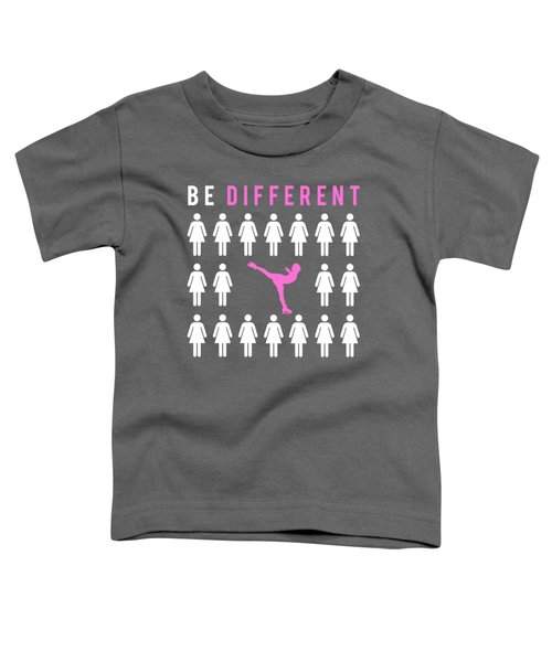 Ice-skate Be Different T-shirt For New Year Toddler T-Shirt