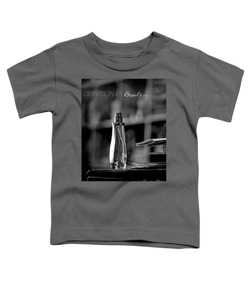 Monochrome Definition Of Beauty Toddler T-Shirt
