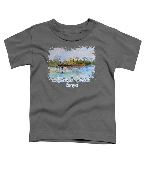 Mtwapa Creek Kenya Toddler T-Shirt