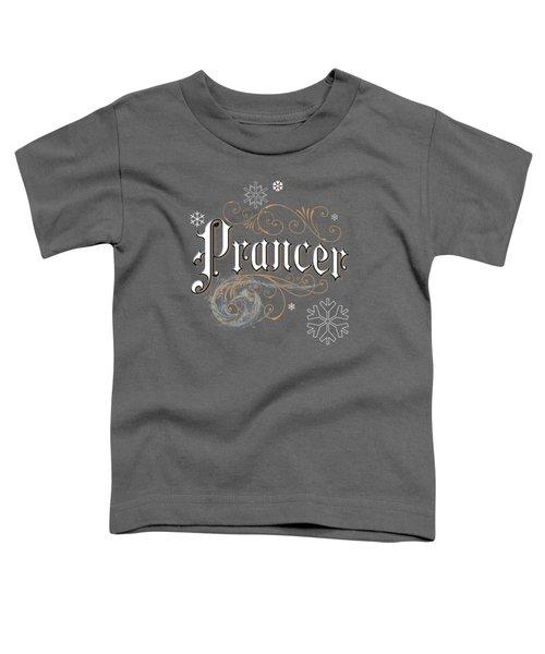 Prancer Toddler T-Shirt