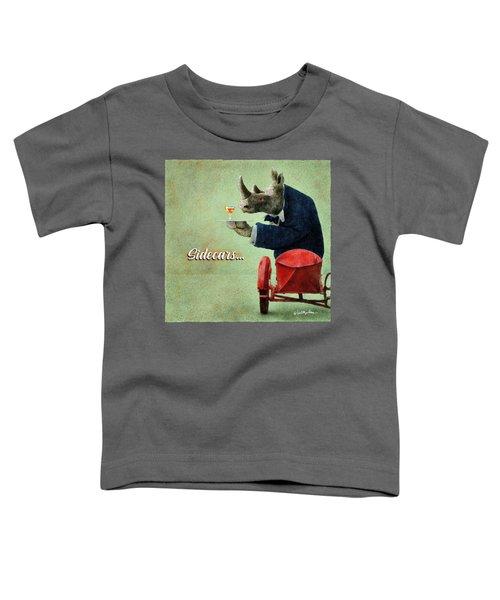 Sidecars... Toddler T-Shirt