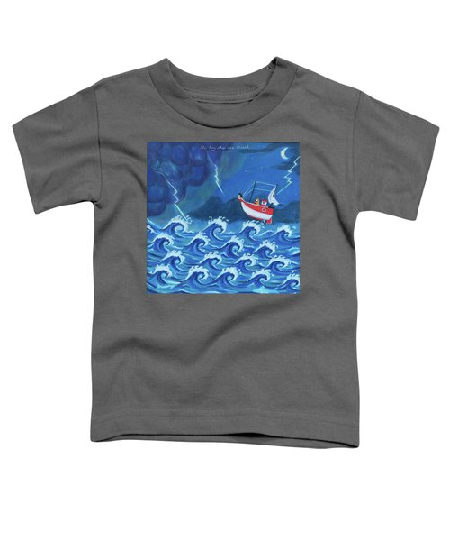 The Tiny Ship Was Tossed Toddler T-Shirt