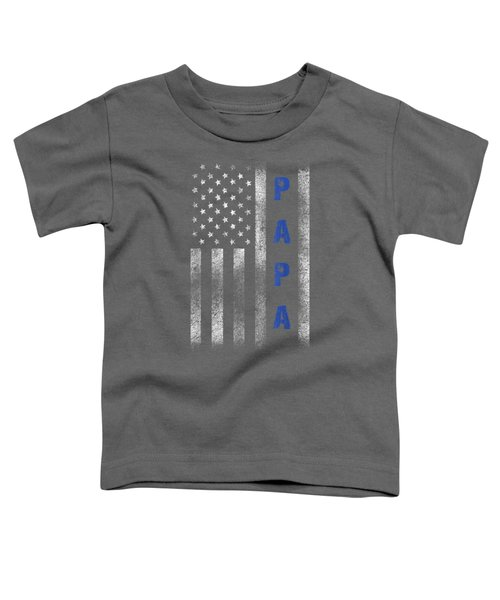 Thin Blue Line Father's Day Shirt American Flag Papa Tee Toddler T-Shirt