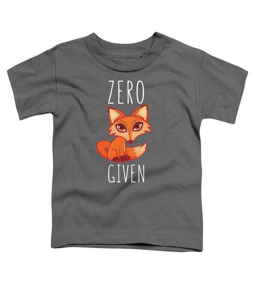 Zero Fox Given Toddler T-Shirt