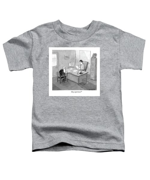 Any Experience? Toddler T-Shirt