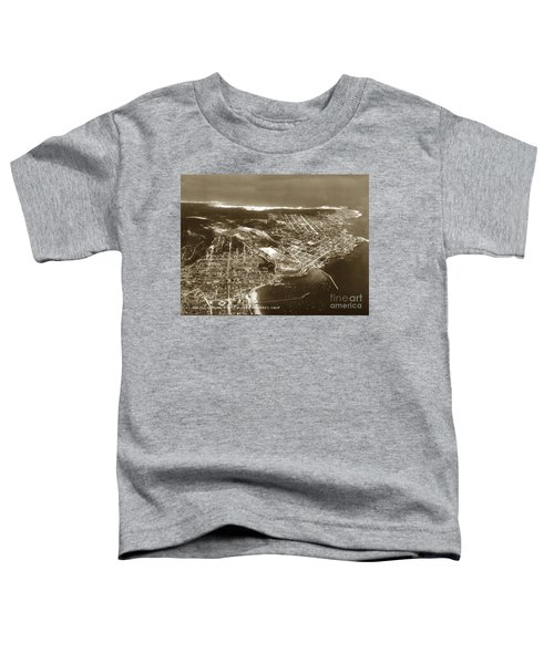 Aerial  Of Monterey Calif. Oct. 25 1934 Toddler T-Shirt
