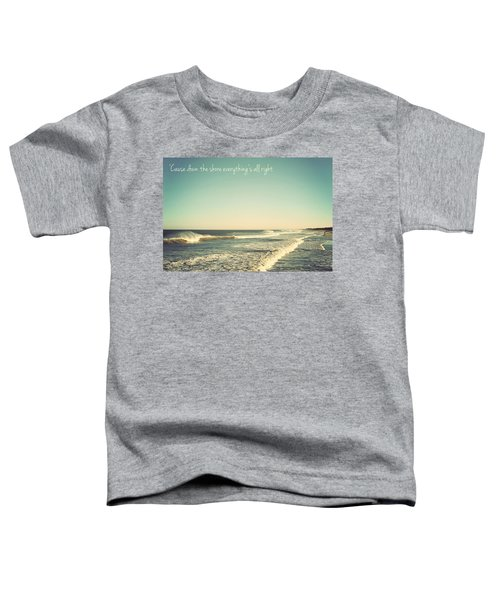 Down The Shore Seaside Heights Vintage Quote Toddler T-Shirt
