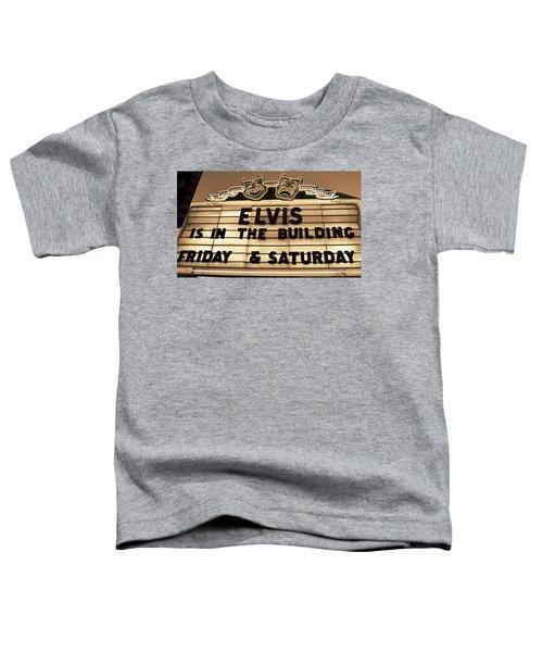 Elvis Is In Toddler T-Shirt