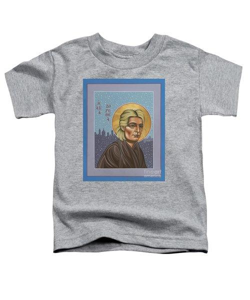 Holy Prophet Dorothy Day 154 Toddler T-Shirt