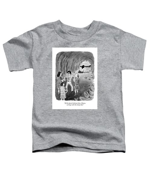 If This Doesn't Distract Toddler T-Shirt by Danny Shanahan