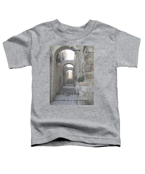 Jerusalem Street Scene For Rosh Hashanah Toddler T-Shirt