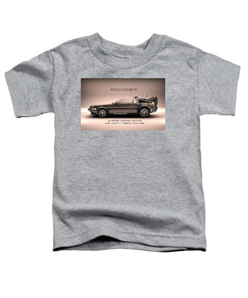 No Roads Toddler T-Shirt