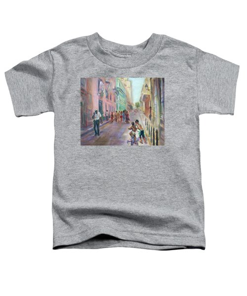 Old Havana Street Life - Sale - Large Scenic Cityscape Painting Toddler T-Shirt