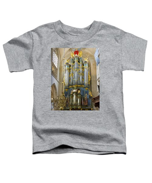 Pipe Organ In Breda Grote Kerk Toddler T-Shirt