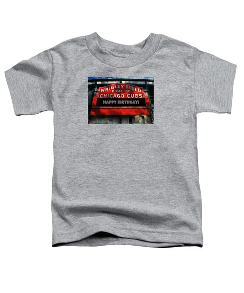 Wrigley Field -- Happy Birthday Toddler T-Shirt