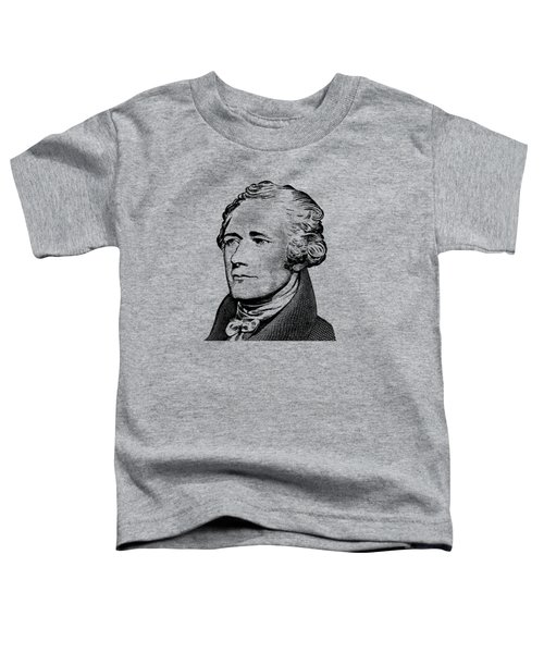 Alexander Hamilton - Founding Father Graphic  Toddler T-Shirt