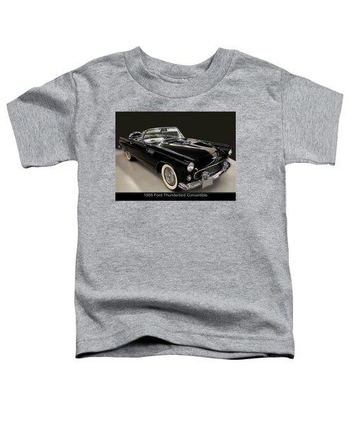 1955 Ford Thunderbird Convertible Toddler T-Shirt
