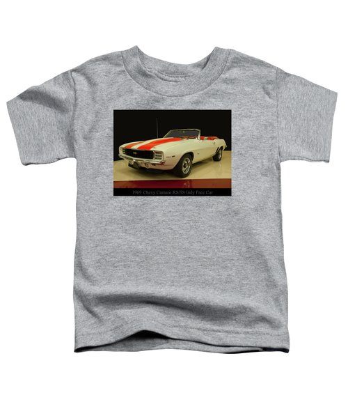 1969 Chevy Camaro Rs/ss Indy Pace Car Toddler T-Shirt