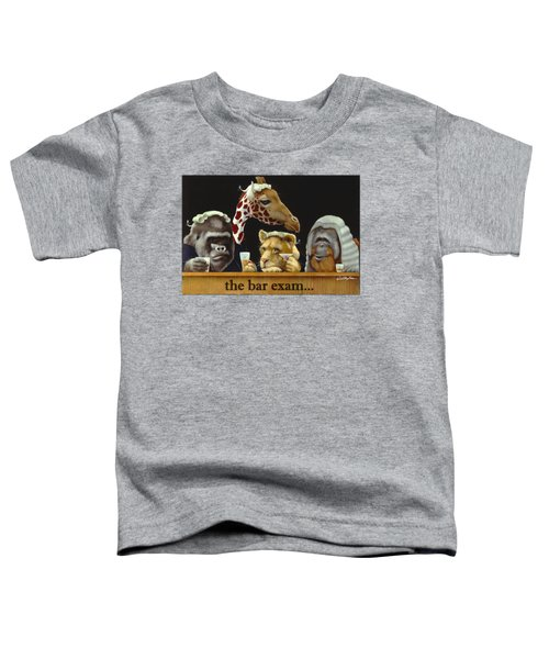 Bar Exam... Toddler T-Shirt