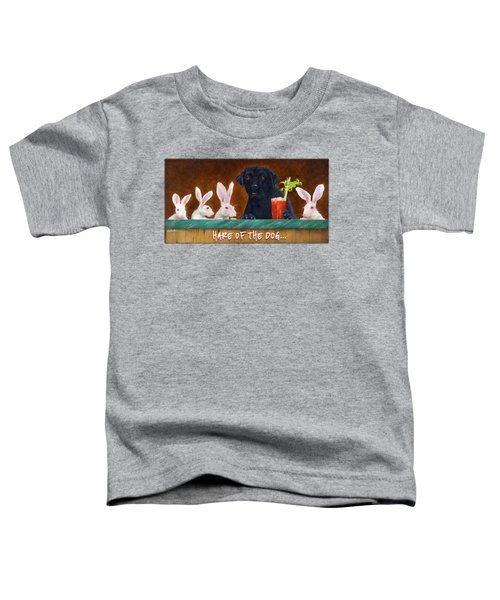 Hare Of The Dog... Toddler T-Shirt