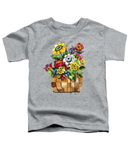 A Lovely Basket Of Flowers Toddler T-Shirt