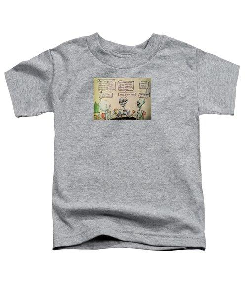 Alien Friends Coffee Talk About Cellular Toddler T-Shirt