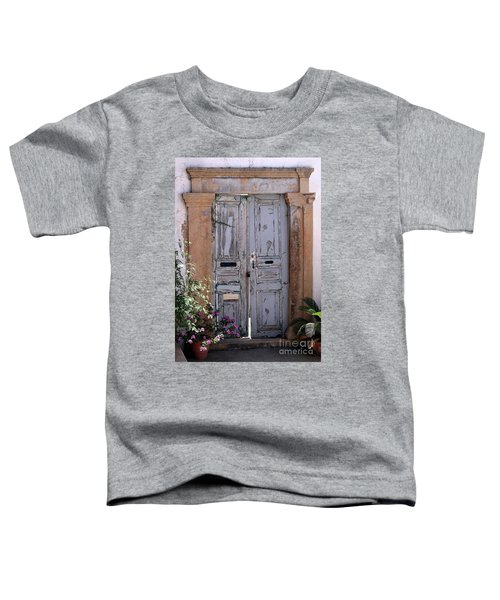 Ancient Garden Doors In Greece Toddler T-Shirt