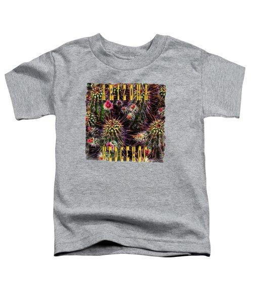 Hedgehog Cactus In Bloom Toddler T-Shirt