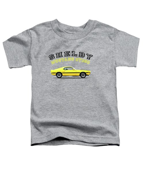 Shelby Mustang Gt350 1969 Toddler T-Shirt by Mark Rogan