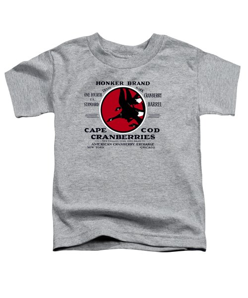 1900 Honker Cranberries Toddler T-Shirt by Historic Image