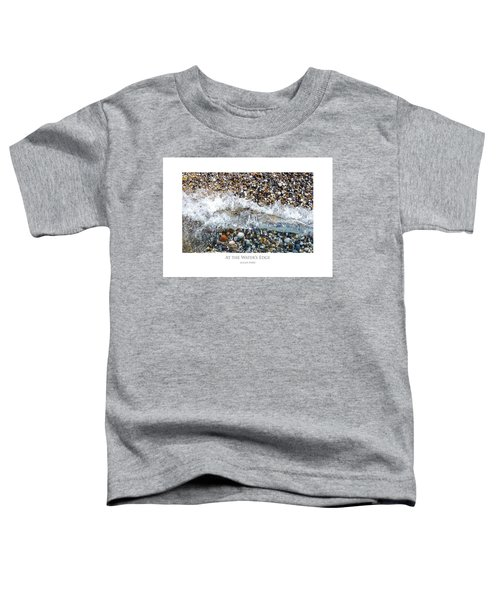 At The Waters Edge Toddler T-Shirt