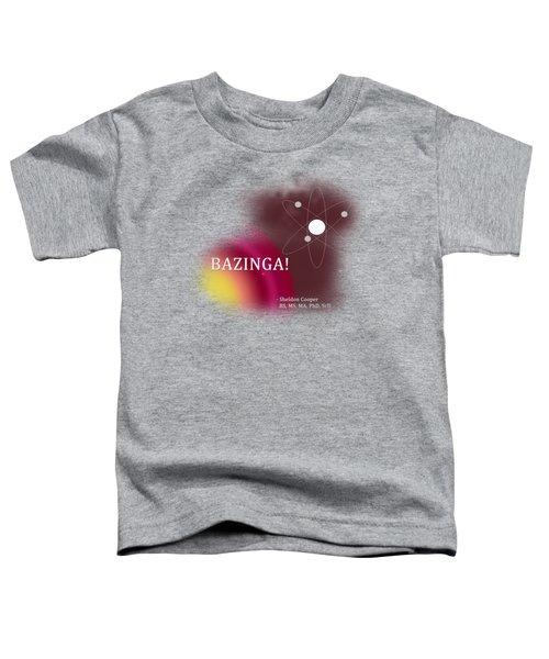 Bazinga Toddler T-Shirt