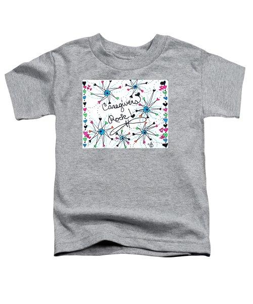 Caregivers Rock Toddler T-Shirt