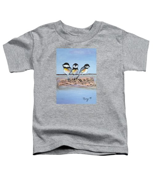 Chirpy Chickadees Toddler T-Shirt by Roxy Rich