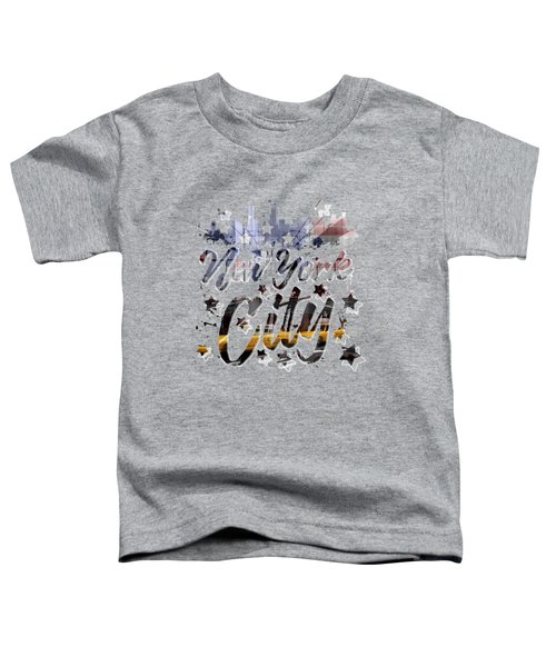 City-art Nyc Composing - Typography Toddler T-Shirt by Melanie Viola