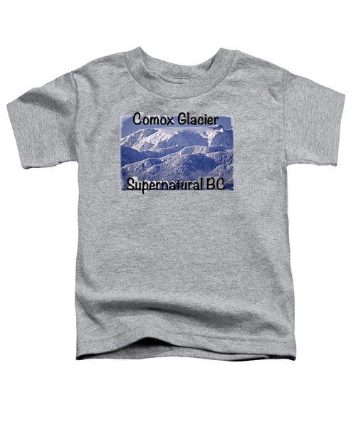 Comox Glacier And Fresh Snow Toddler T-Shirt